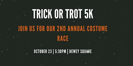 2020 Trick or Trot 5K tickets