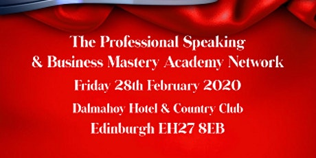The Professional Speaking & Business Mastery Academy Network  tickets