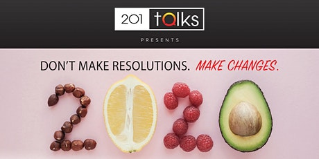 201 Talks : Nutrition 2.0 A Revolutionary Approach to Diet & Healthy Living tickets