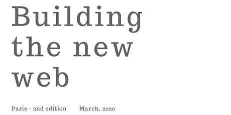 Building The New Web - Paris - 2nd edition billets