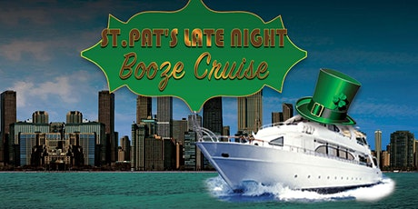 St. Pat's Late Night Booze Cruise on March 14th tickets