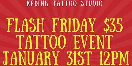 Flash Friday $35 Tattoo Event tickets