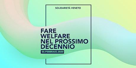 Fare Welfare nel prossimo decennio: come e perché biglietti
