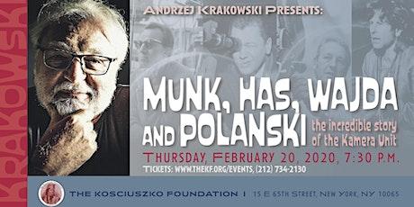 Munk, Has, Wajda and Polański, the incredible story of the Kamera Unit tickets