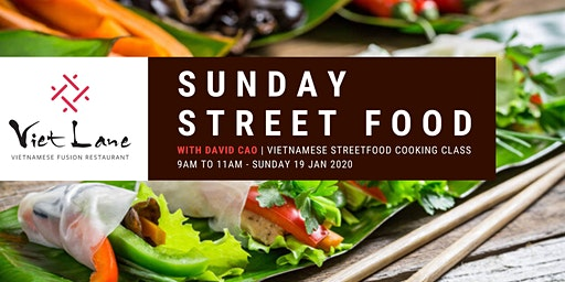 Sunday Street Food with David Cao   Vietnamese cooking class