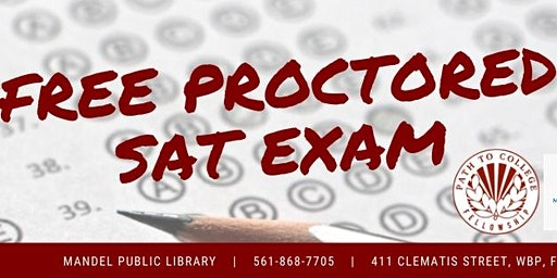 Free SAT Prep Workshop Series + Free Proctored Exam with Path to College