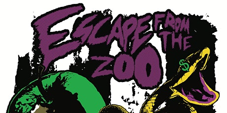 Escape From The Zoo! W/ Paul The Kid (Night Gaunts), Chris Murray, and More tickets