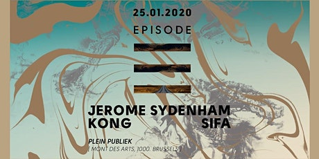 Episode: Jerome Sydenham - Kong - Sifa tickets