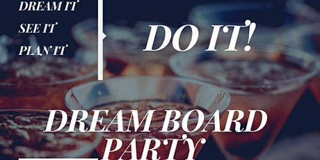 Dream Board Party tickets