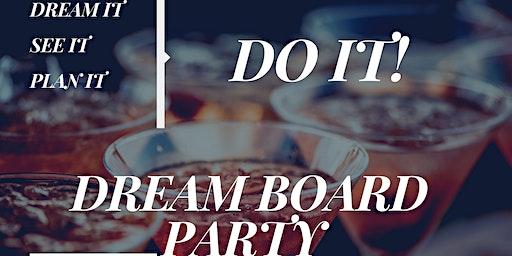 Dream Board Party