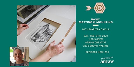 Basic Matting and Mounting with Maritza Davila - Powered by Arrow tickets