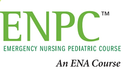 Emergency Nursing Pediatric Course (ENPC) tickets