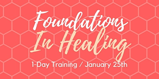 Foundations in Healing