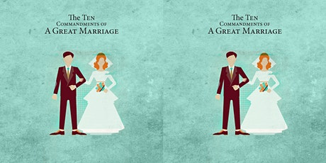 SOLD OUT   The 10 Commandments of a Great Marriage tickets