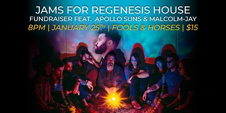 Jams for Regenesis House tickets