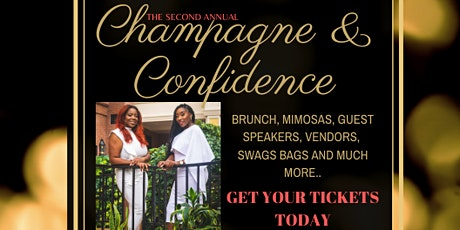 2nd Annual Champagne & Confidence Women's Brunch tickets