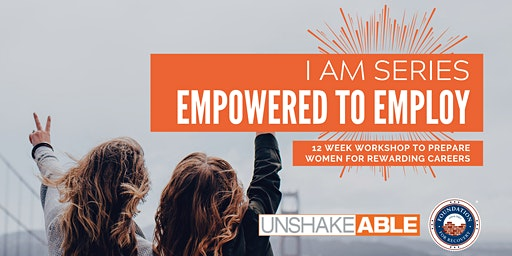I Am Series: Empowered to Employ
