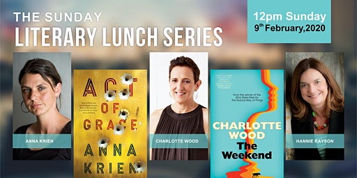 The Sunday Literary Lunch Series presents Anna Krien & Charlotte Wood in conversation with Hannie Rayson