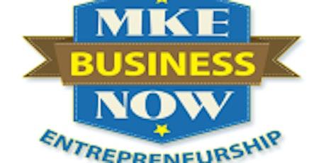 MKE Business Now Entrepreneurship Summit tickets