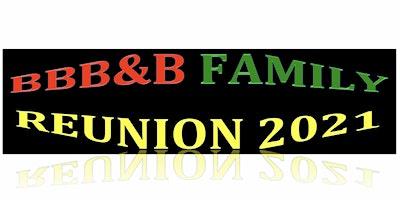 BBBB Family Reunion 2021