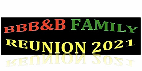 BBBB Family Reunion 2021 tickets