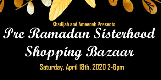 Pre Ramadan Sisterhood Shopping Bazaar