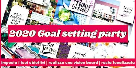 Goal Setting Party 2020 | Definisci i tuoi obiettivi per il nuovo anno biglietti
