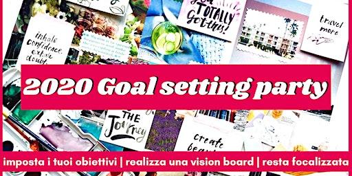 Goal Setting Party 2020 | Definisci i tuoi obiettivi per il nuovo anno
