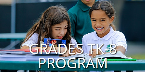 January 21 - 24 GHC TK-8 Pre-Enrollment