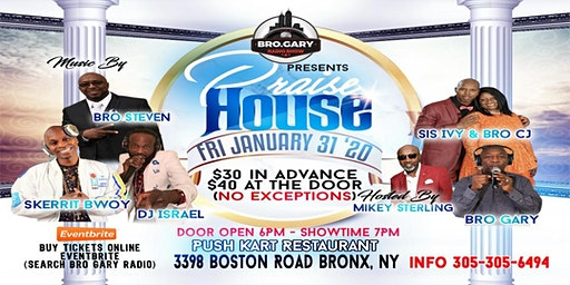 PRAISE HOUSE (Friday,  JANUARY 31st)