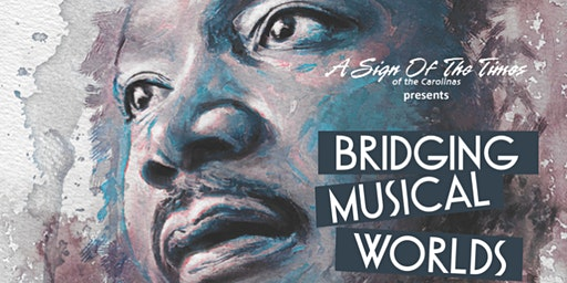 2020 Bridging Musical Worlds - Celebrating Rev. Dr. Martin Luther King Jr.