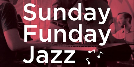 Sunday Funday Live Jazz tickets