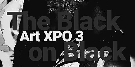 The Black on Black Art Expo 3 tickets