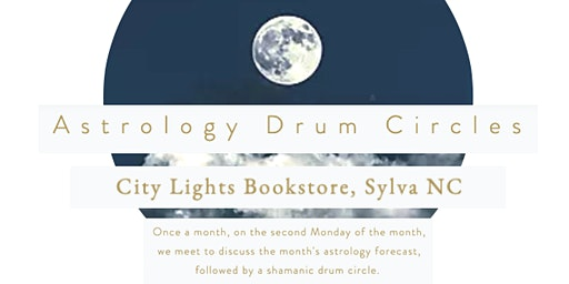 Astrology Drum Circles with Maja-Shamanism in WNC