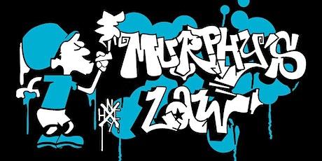 *RESCHEDULED* Murphy's Law tickets