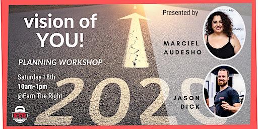 2020 Vision of You - Planning Workshop