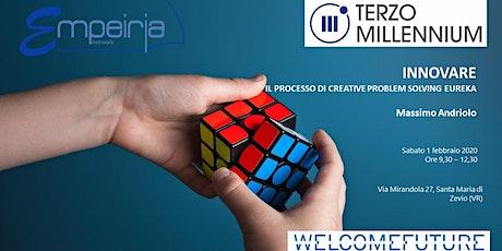 INNOVARE CON IL PROCESSO DI CREATIVE PROBLEM SOLVING EUREKA. biglietti
