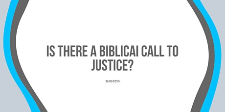 Is there a Biblical call to justice? tickets