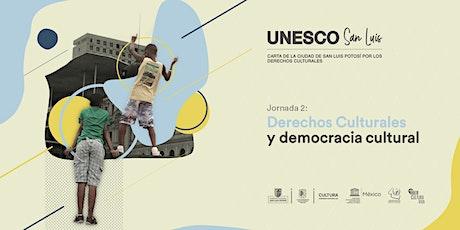 Conversatorio UNESCO San Luis: Democracia Cultural boletos