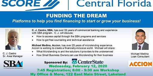 """SCORE Workshop  """" FUNDING THE DREAM"""" Platforms to help you find financing"""