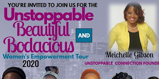 Unstoppable Beautiful & Bodacious Women's Empowerment Tour - Cincinnati, OH
