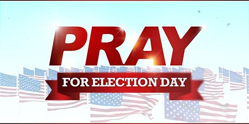 Prayer for the 2020 Elections