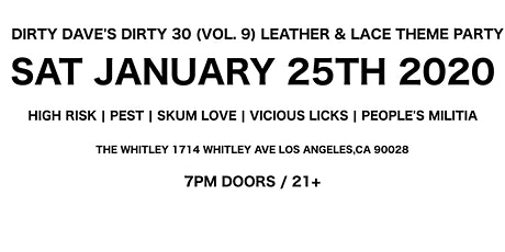 DIRTY DAVE'S DIRTY 30 (Vol. 9) LEATHER & LACE THEME tickets
