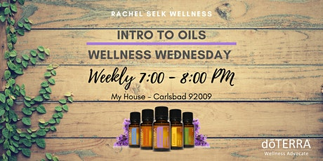 POSTPONED DURING COVID 19 - Wellness Wednesday - Intro to Oils tickets