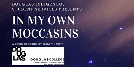 """In My Own Moccasins"" a Book Reading by Helen Knott tickets"