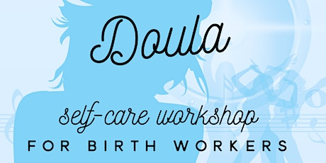 Self-care Dancehall Doula Workshop | for Birth Workers tickets