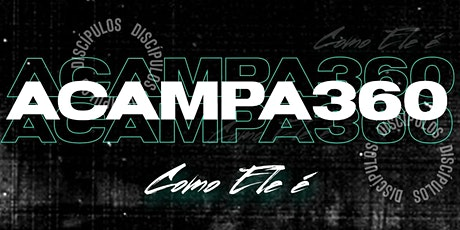 ACAMPA 360 (2020) ingressos