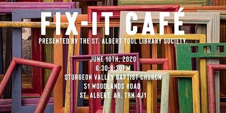 Fix It Cafe - June 10 - Sturgeon Valley Baptist Church tickets