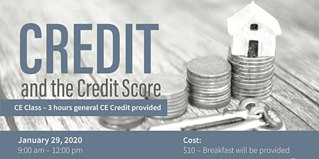 CE Class - Credit and the Credit Score $10 tickets