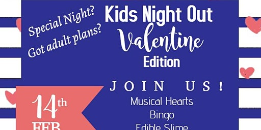 Kids Night Out: Valentine's Edition